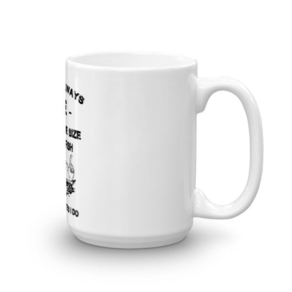 A Fisherman's Lie Mug