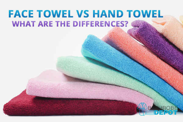 Face Towel vs Hand Towel - What are the Differences?