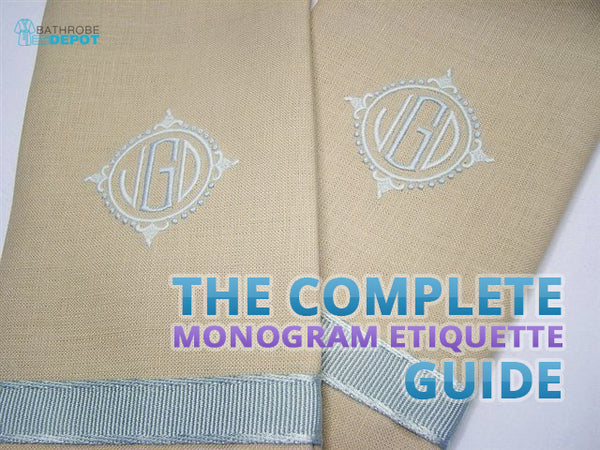 The Complete Monogram Etiquette Guide