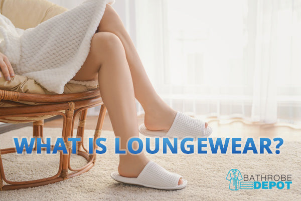 What is Loungewear and What Garments Qualify as Such?