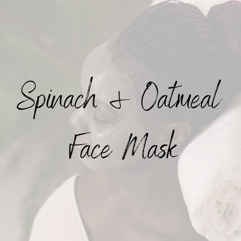 Spinach & Oatmeal Face Mask