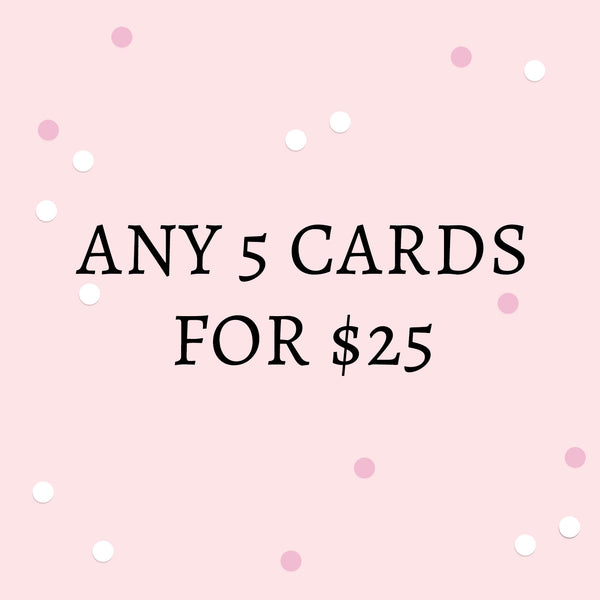 Bundle Buy: 5 Cards for $25