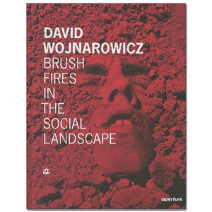 Brush Fires in the Social Landscape Photographs by David Wojnarowicz