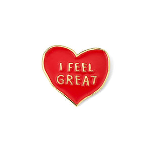 I Feel Great Pin