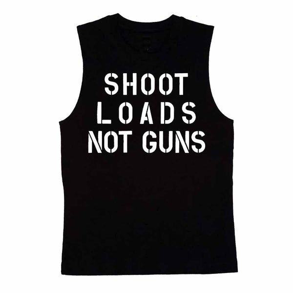 shoot loads not guns sleeveless t-shirt gays against guns