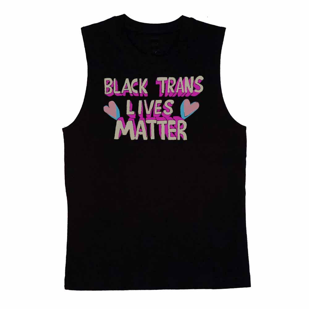 black trans lives matter sleeveless t-shirt