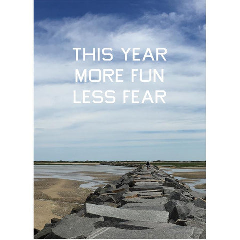 """This Year More Fun Less Fear"" Breakwater Postcard"