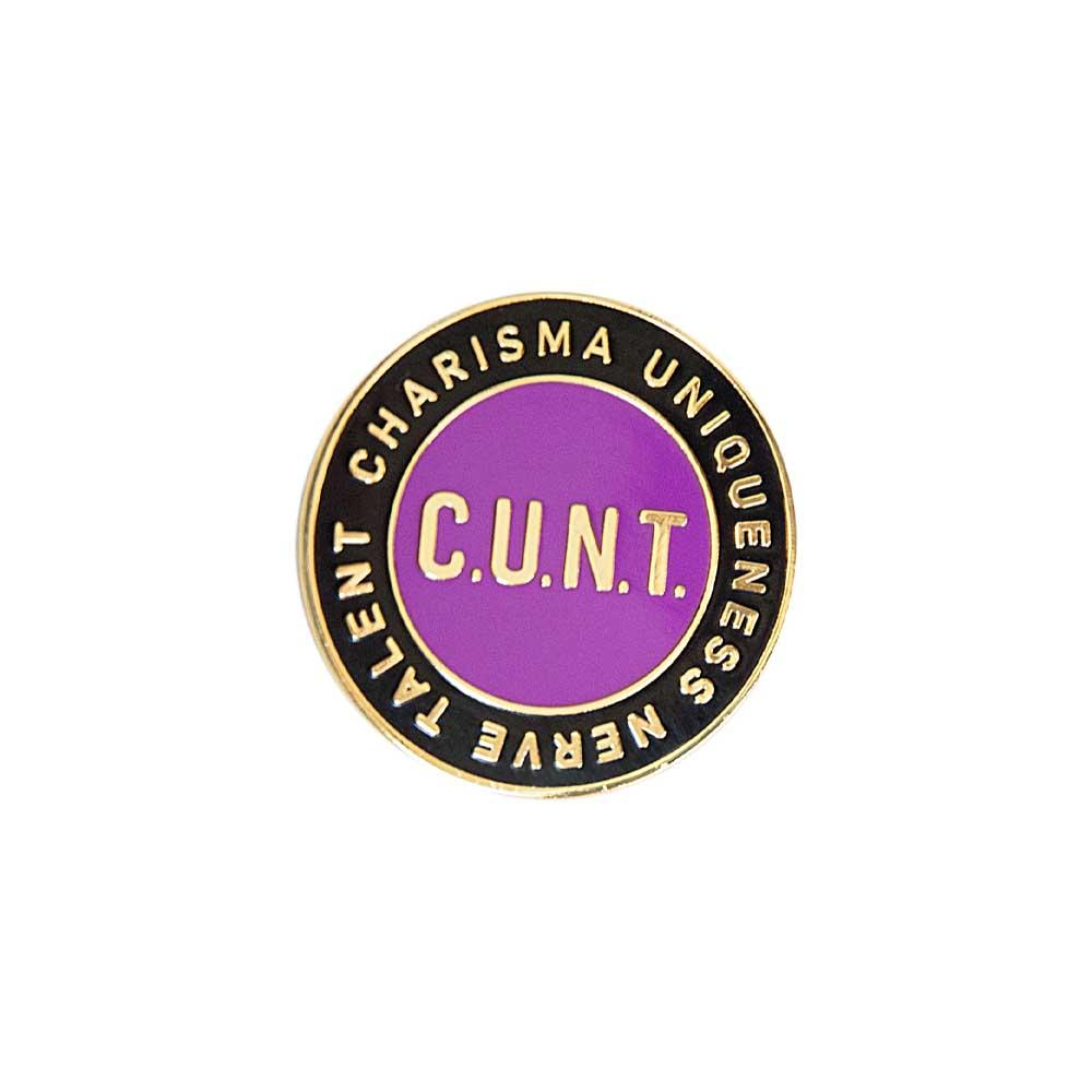 C.U.N.T. cunt charisma uniqueness nerve talent enamel lapel pin gaypin' guys