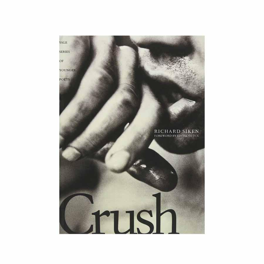 Crush by Richard Siken