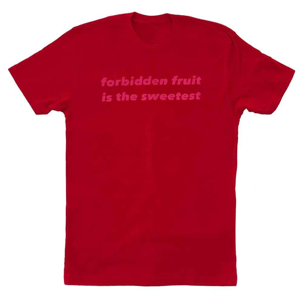 forbidden fruit is the sweetest t-shirt adams nest red flat