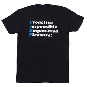 Prep Proactive responsible empowered pleasure t-shirt
