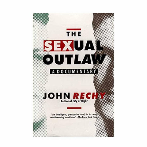 The Sexual Outlaw: A Documentary - John Rechy