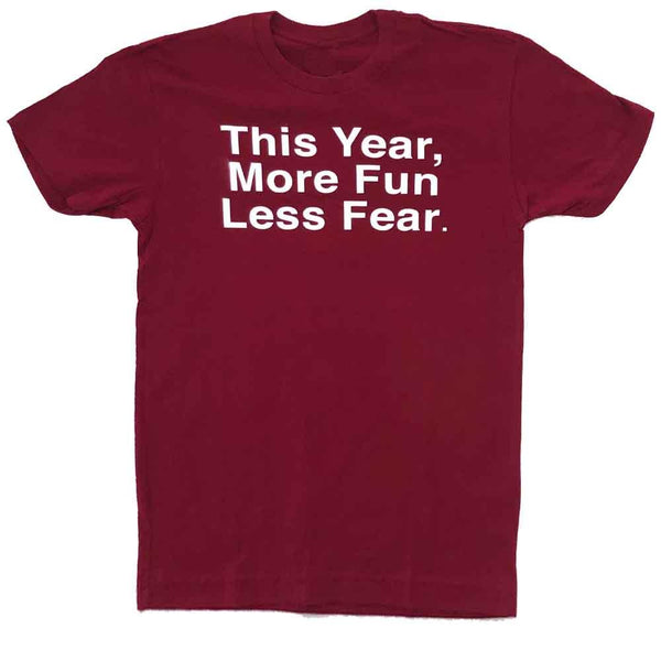 This Year More Fun Less Fear T-shirt cardinal red