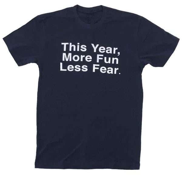 This Year More Fun Less Fear T-shirt midnight navy