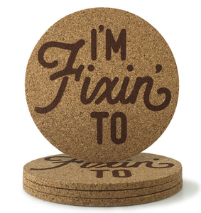 Cork Coasters With I'm Fixin' To Design 3.5 Inch - Set of 4 - MSRP $10.99