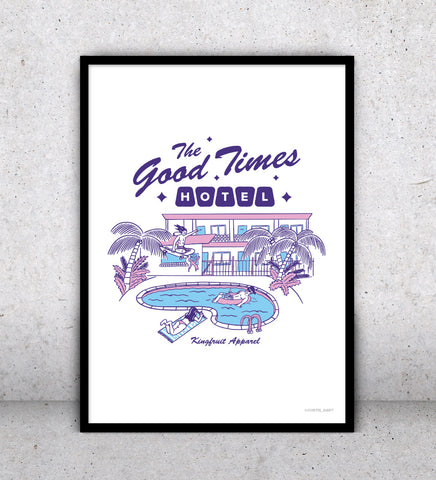 The Good Times Hotel - Print