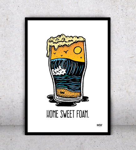Home Sweet Foam - Print