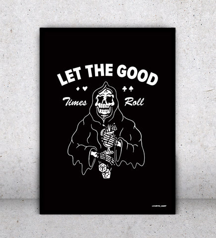 Let The Good Times Roll - Print