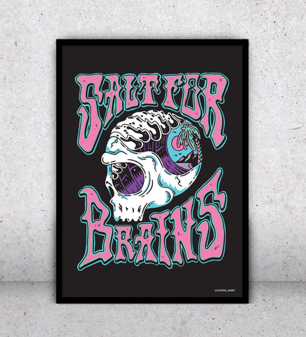 Salt for Brains Black - Art Print