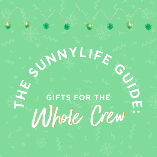 The Sunnylife Guide: From Stocking Stuffers to a Little Bit of Luxe