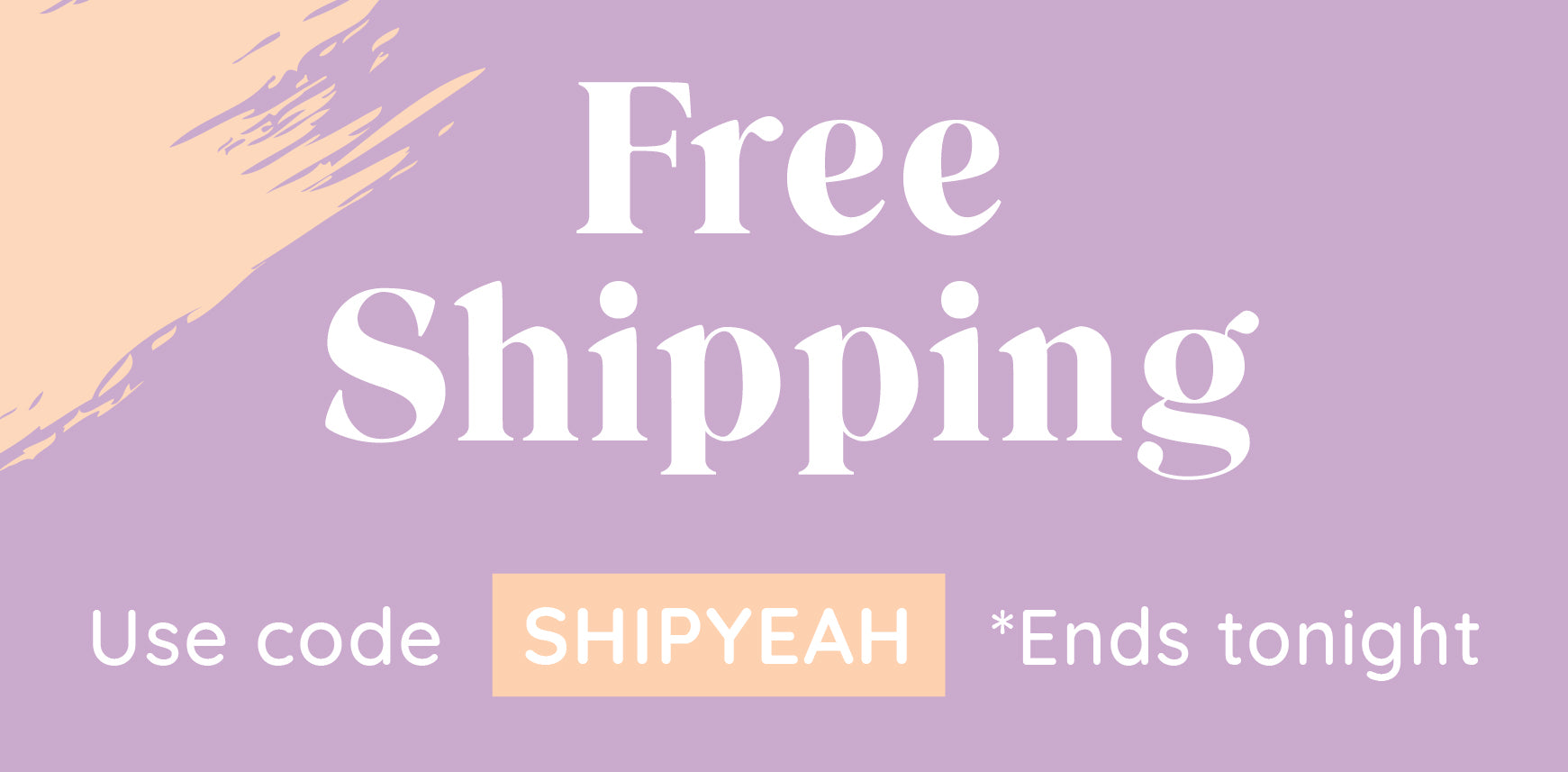 Free Shipping Use code SHIPYEAH - Ends Tonight