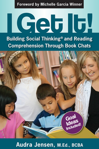 I Get It! Building Social Thinking and Reading Comprehension Through Book Chats - Social Thinking Singapore