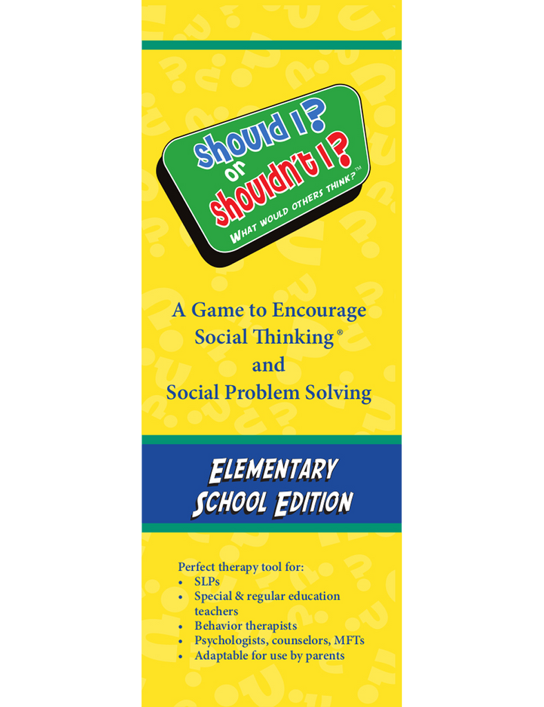 Should I? or Shouldn't I? What Would Others Think? Elementary Edition - Social Thinking Singapore