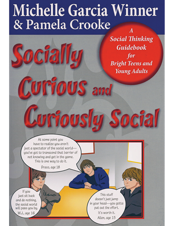 Socially Curious and Curiously Social: A Social Thinking Guidebook for Bright Teens & Young Adults - Social Thinking Singapore