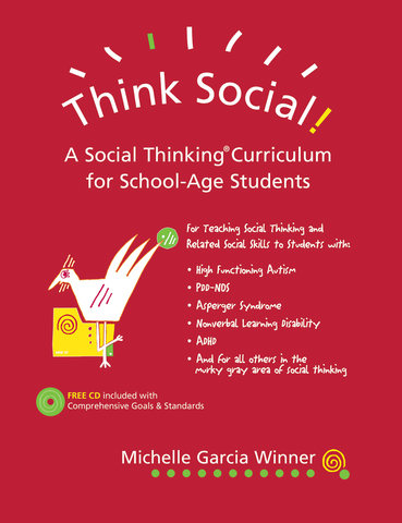 Think Social! A Social Thinking Curriculum for School-Age Students - Social Thinking Singapore