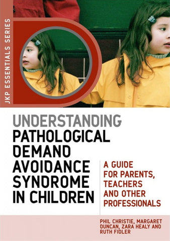 Understanding Pathological Demand Avoidance Syndrome in Children - Social Thinking Singapore