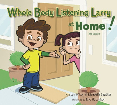 Whole Body Listening Larry at Home! 2nd Edition - Social Thinking Singapore