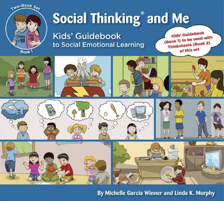 Social Thinking and Me (The Kids' Guidebook for Social Emotional Learning)