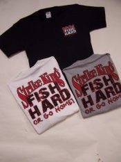 Fish Hard Short Sleeve T-Shirt - 109FH