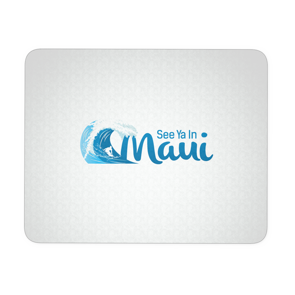 See Ya In Maui Mouse Pad