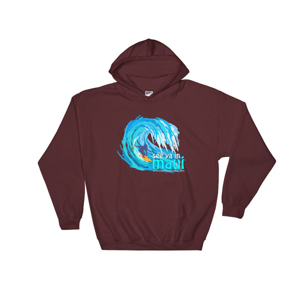 Maroon See Ya In Maui Hoodie Sweatshirt Big Wave
