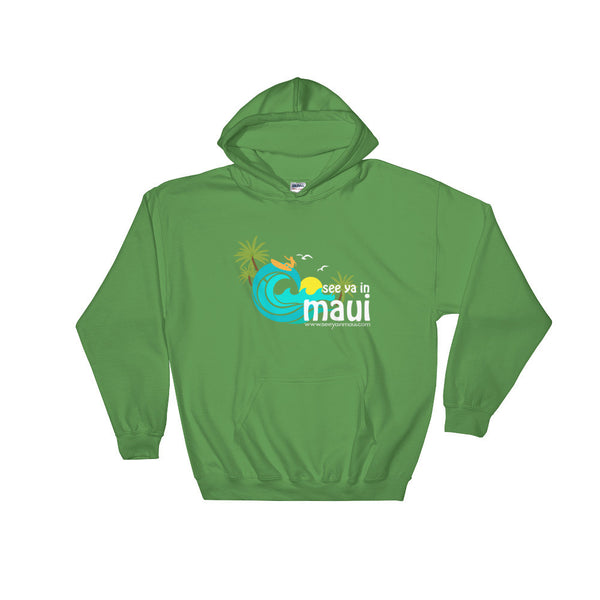 Irish Green See Ya In Maui Hoodie Sweatshirt Island Paradise