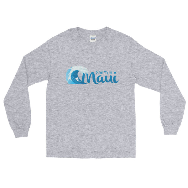 See ya In Maui Long Sleeve T-Shirt