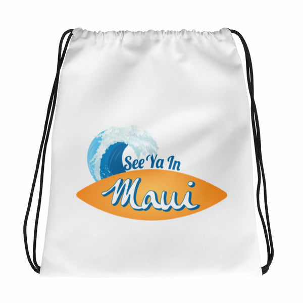 See ya in Maui Surfboard Drawstring bag
