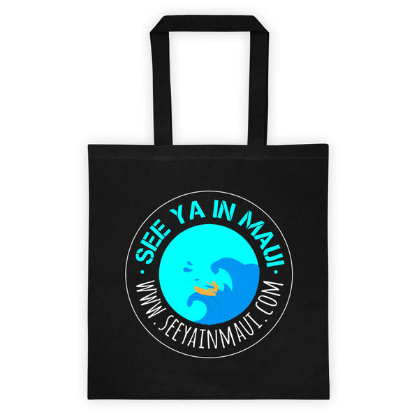 See Ya In Maui Tote Bag