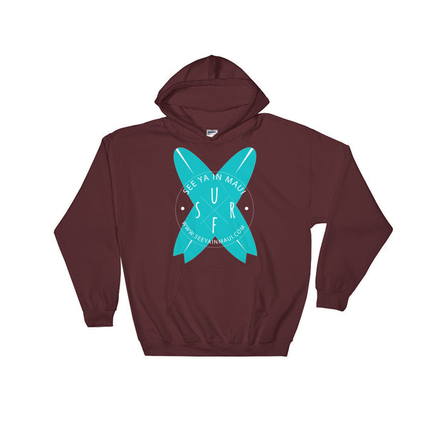 Maroon See Ya In Maui Hoodie Sweatshirt Surfboards