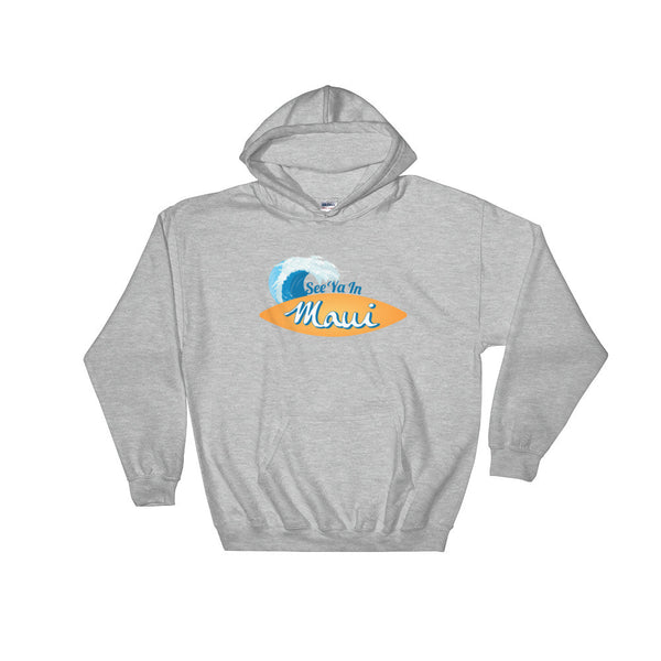 Sport Grey See Ya In Maui Hoodie Sweatshirt Surfboard with Wave