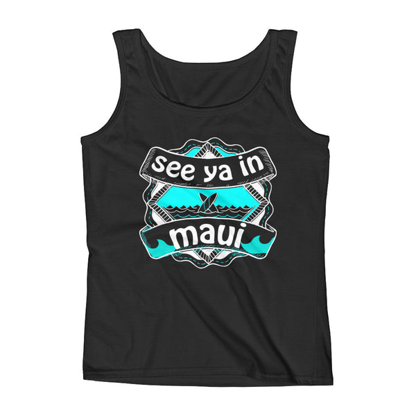 Ladies' See ya in Maui Tank