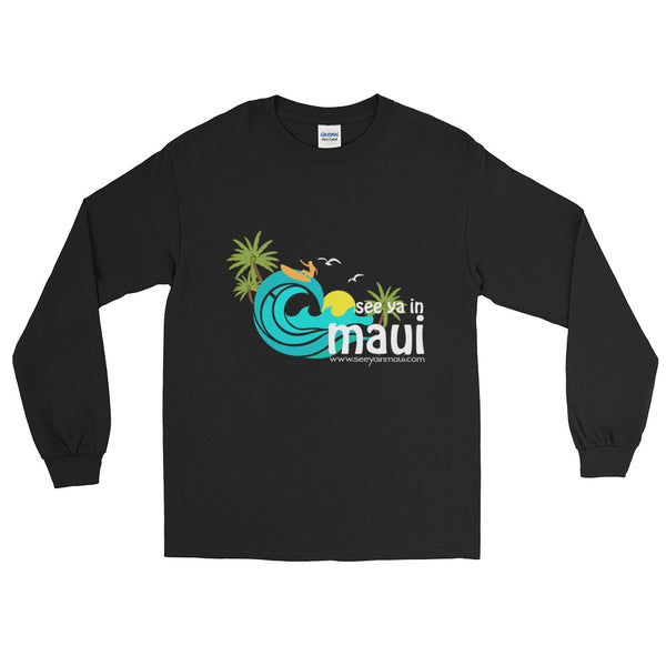 See ya in Maui Island Paradise  Long Sleeve T-Shirt