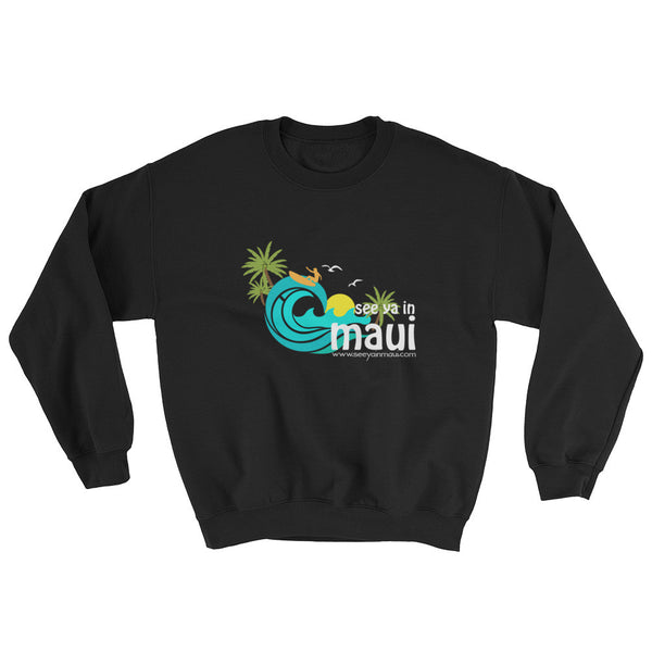 Sweatshirt - See Ya In Maui