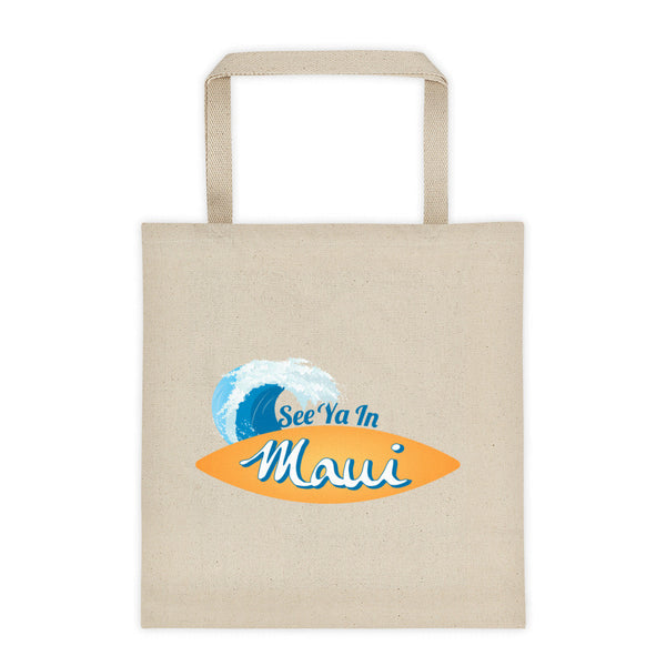 Tote bag - See Ya In Maui