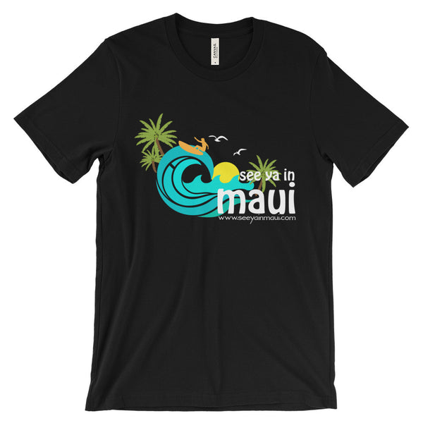 Unisex short sleeve t-shirt - See Ya In Maui