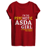 I'm the psychotic ASDA girl | ASDA Shirt