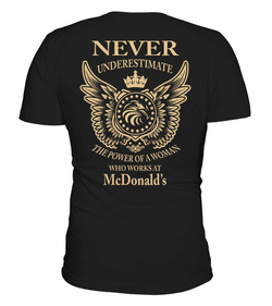 Never underestimate the power of a woman who works at McDonald's | McDonald's Shirt