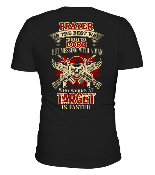 Prayer is the best way | Target Man Shirt