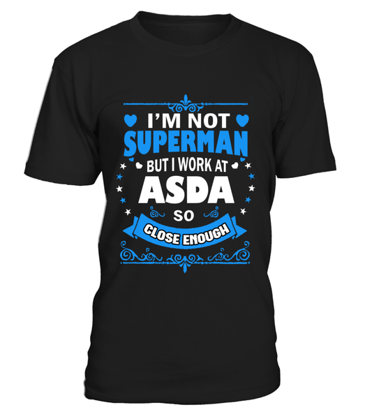 I'm not superman | ASDA Shirt